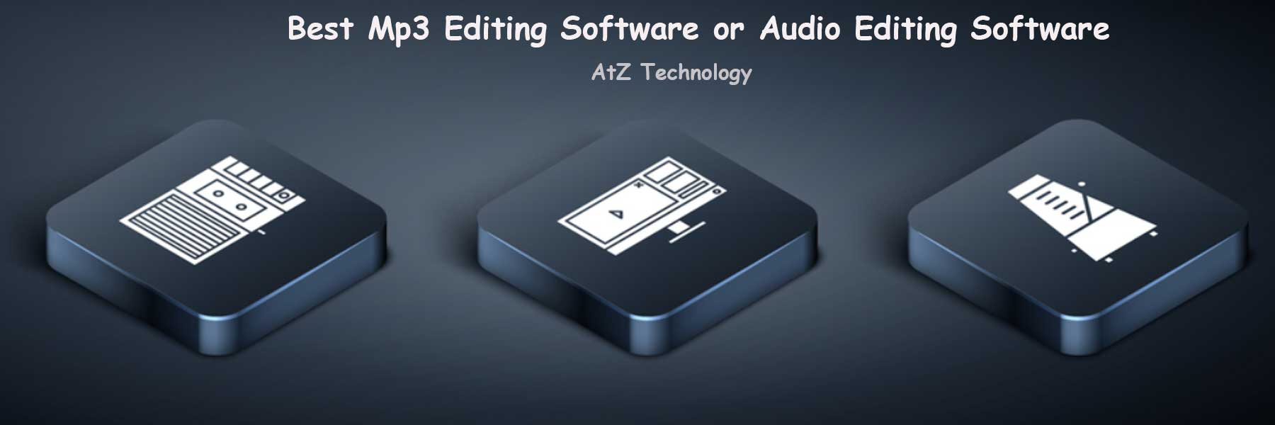 11 Best MP3 Editing Software or Audio Editing Software