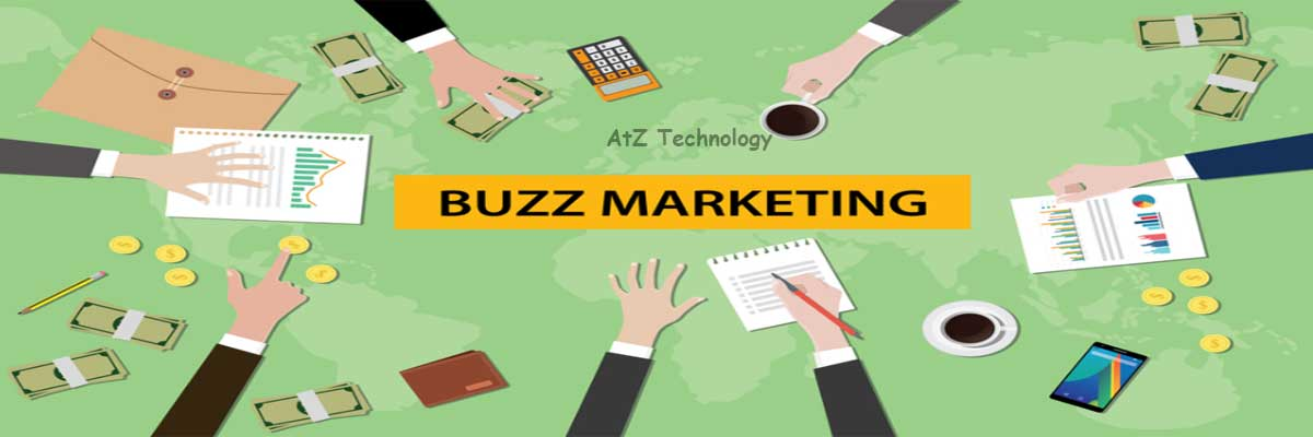 An Overview of Buzz Marketing