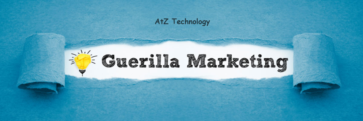 Guerilla Marketing, its popularity, types, importance