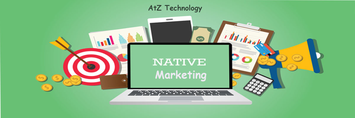 Native Marketing, Types, Components, Best Practices
