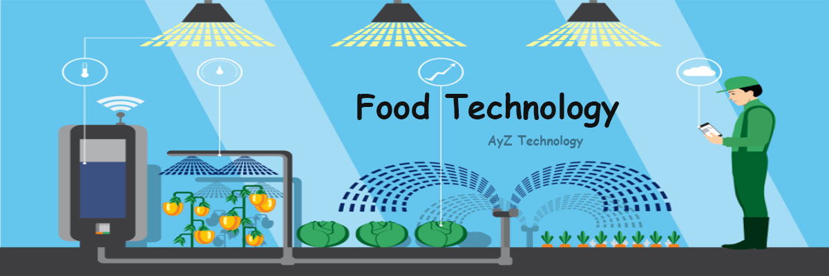 A Brief Guide of Food Technology