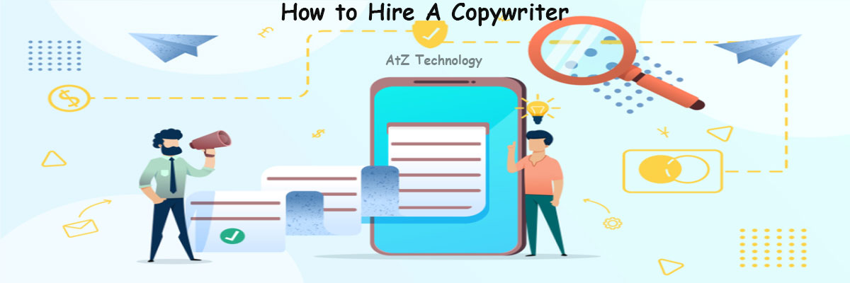 How to Hire A Copywriter (A How-to Guide)
