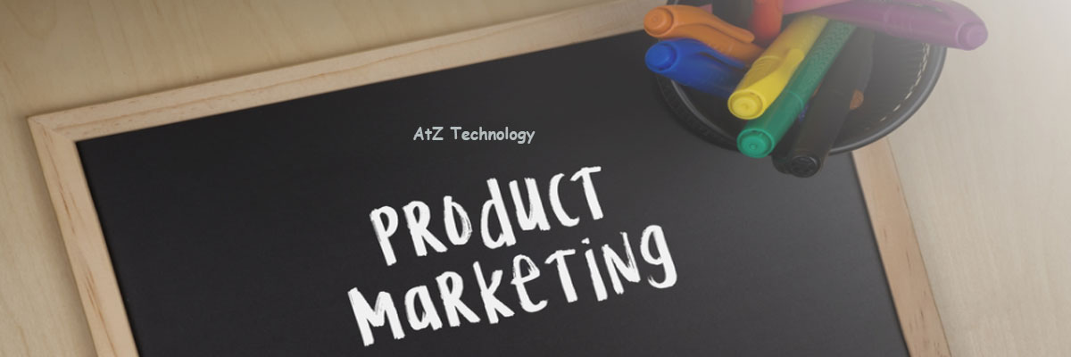 Product Marketing, Importance, Perspectives, Strategies