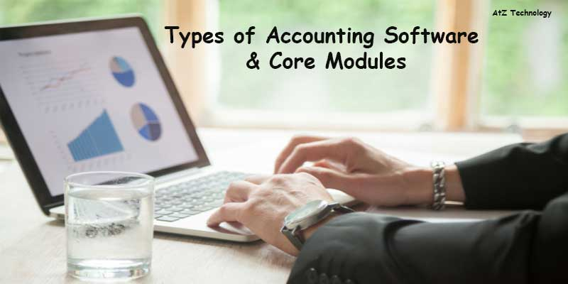 Types of Accounting Software & Core Modules