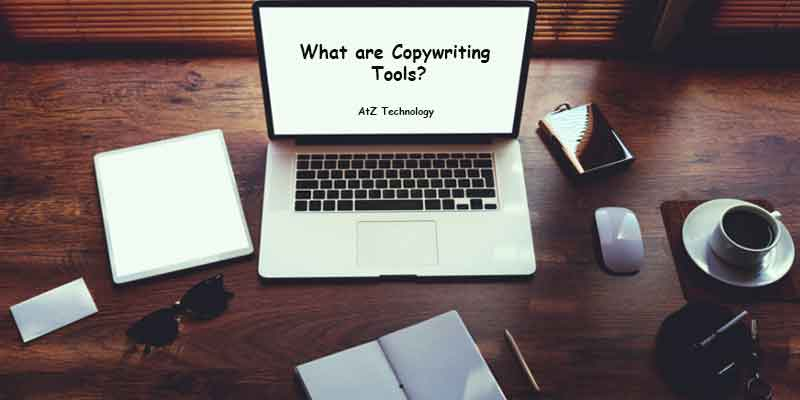 What are Copywriting Tools?