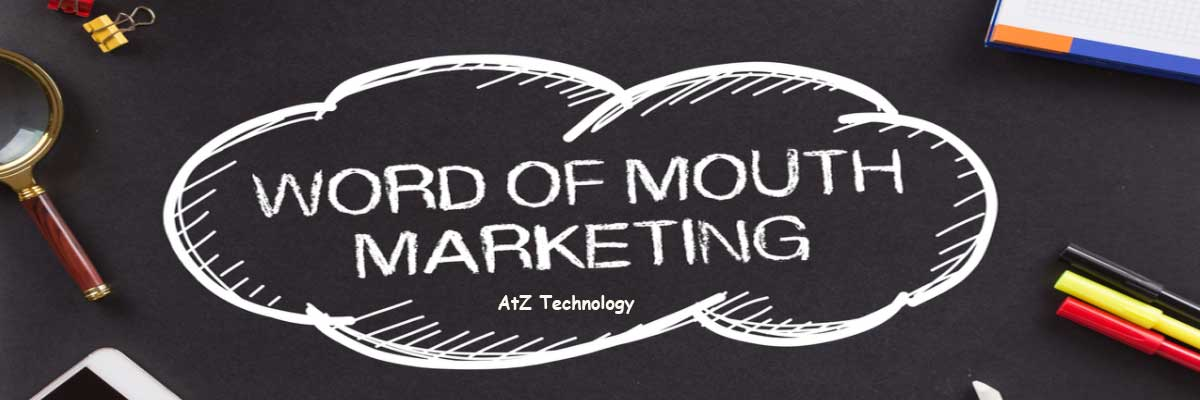 Word of Mouth Marketing: A Marketing Strategy You Must Take Care of