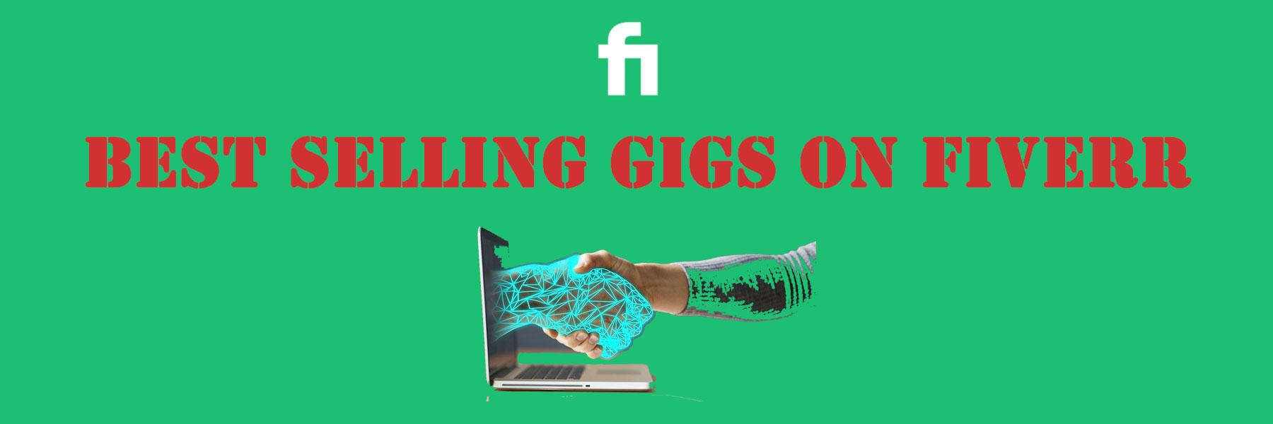 best selling gigs on Fiverr
