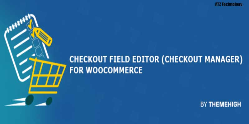 Checkout Field Editor (Checkout Manager) for Woo-Commerce