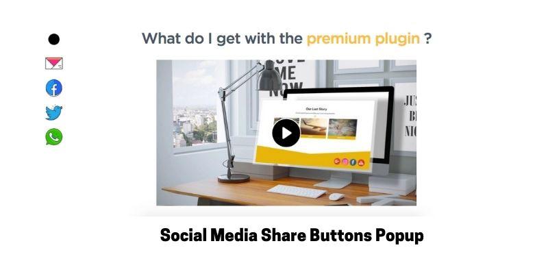 Social Media Share Buttons Popup: Best Social Media Plugin for WordPress