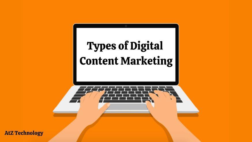 Types of Digital Content Marketing