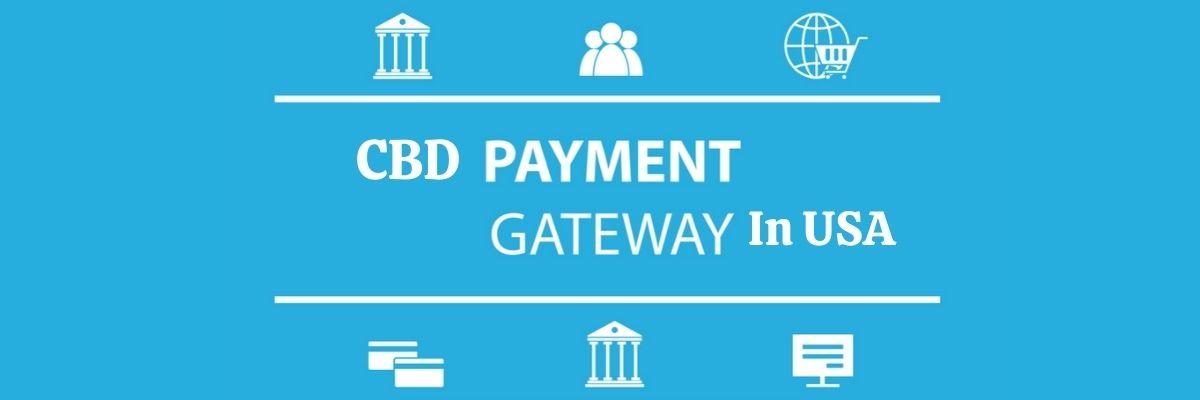 Best CBD Payment Gateway USA in 2021